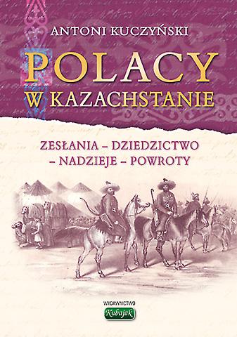 """""""Polacy w Kazachstanie"""""""